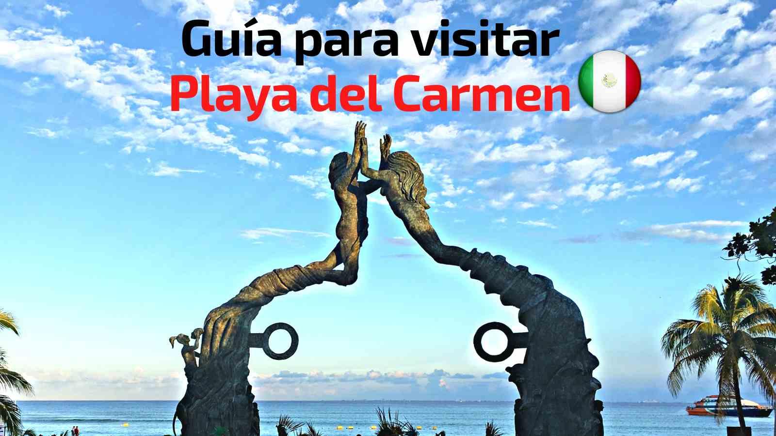Visitar Playa del Carmen