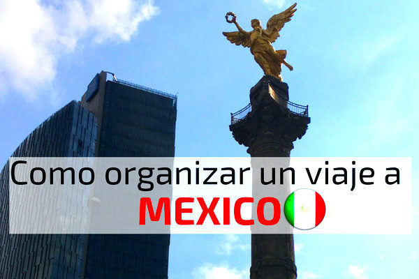 Viaje a Mexico