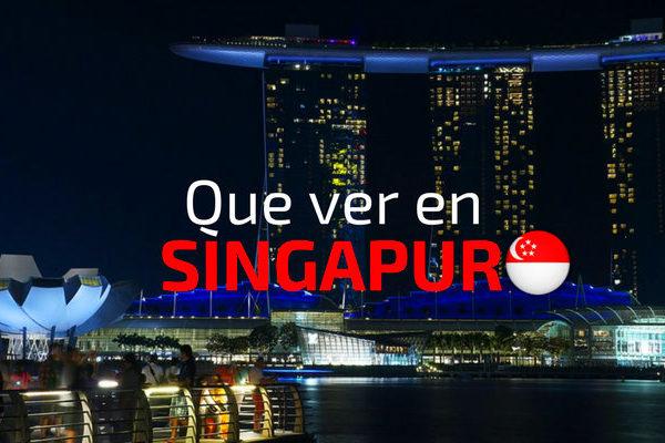 Que ver en Singapur en 4 dias