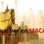 Que ver en Macao