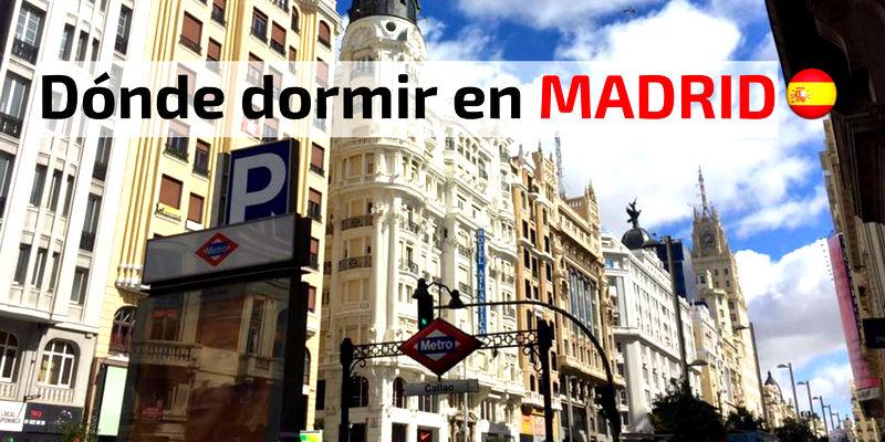 Donde dormir en Madrid