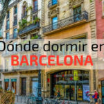 Donde dormir en Barcelona