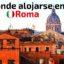 Donde alojarse en Roma centro? Hoteles, hostales y apartamentos Roma